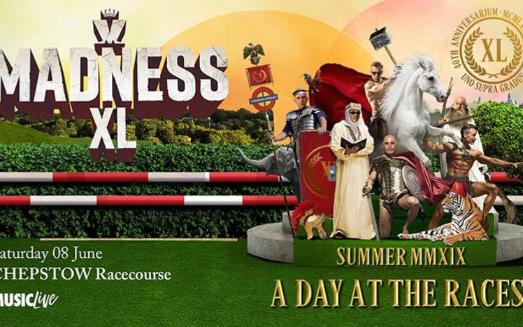 A promotional banner for Madness at chepstow Racecourse on 8th June 2019