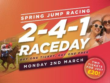 Two for one raceday Monday 2nd March